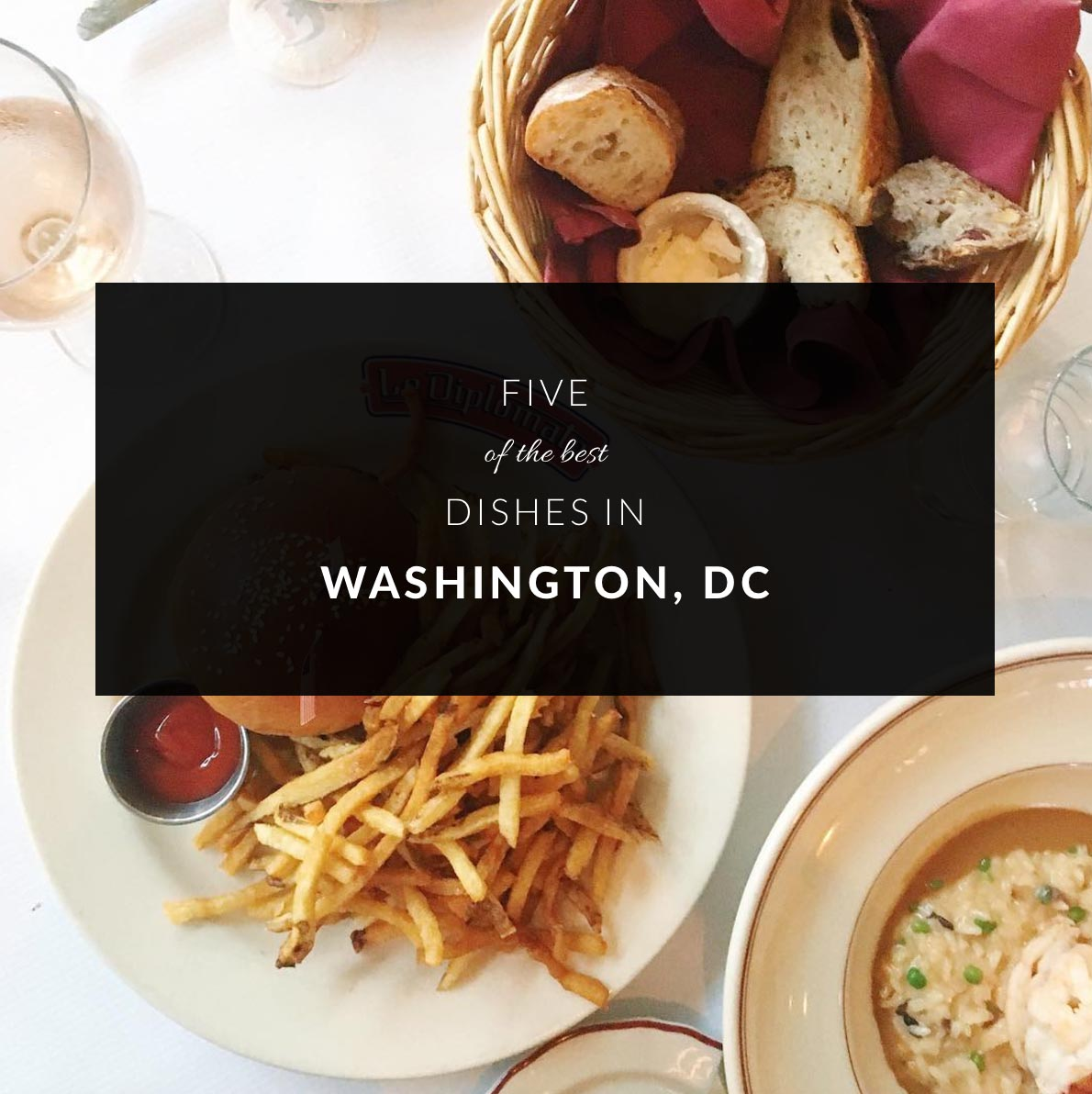 Five of the best dishes in Washington, DC
