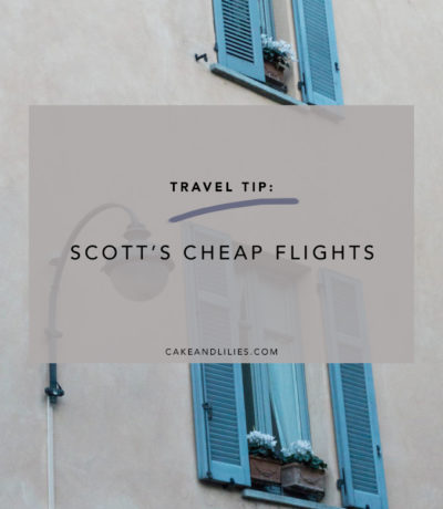 Travel Tip: Scott's Cheap Flights