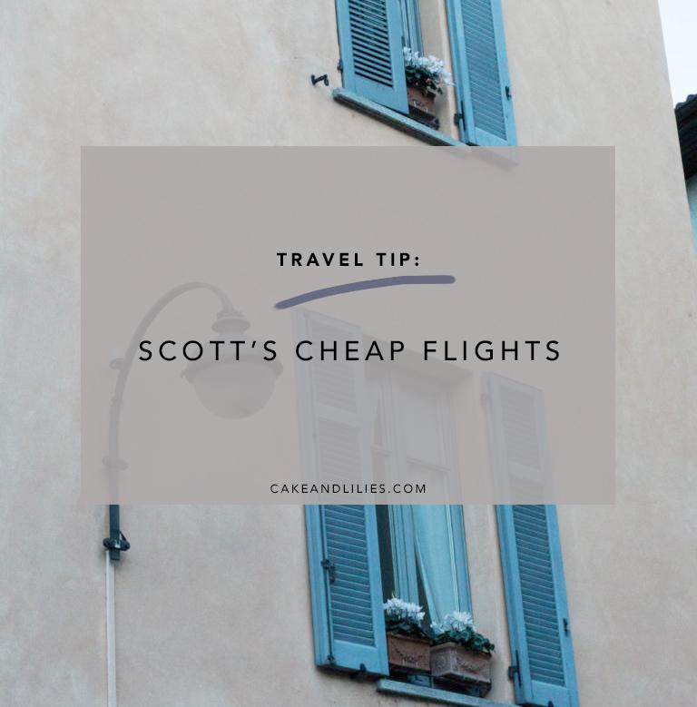Travel Tip: Scott's Cheap Flights